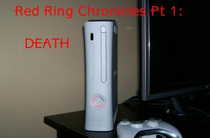 Red Ring Chronicles Pt 1: Death