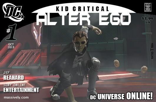 Alter Ego: Issue #1 - Kid Critical in DC Universe Online