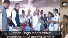 Raman Singh meets family members of 23 jawans killed in Naxal encounters