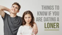 Dating A Loner? Here Are A Few Things That You Need To Know