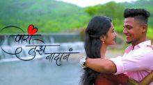 9X Jhakaas Exclusive: Pori Tujhe Nadan Exclusively On India's Favorite Marathi Music Channel
