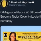 O: The Oprah Magazine will post 26 billboards around Louisville to demand justice for Breonna Taylor