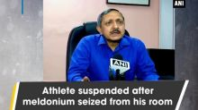 Athlete suspended after meldonium seized from his room