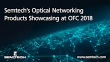 Semtech's Optical Networking Products Showcasing at OFC 2018
