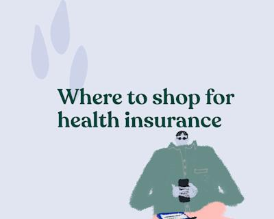Where to shop for health insurance
