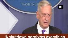 'A shutdown paralyzes everything we do': U.S. Defense Secretary Mattis