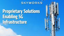 Skyworks Expands 5G Infrastructure Portfolio