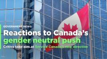 Canadians react to Service Canada's gender-neutral directive