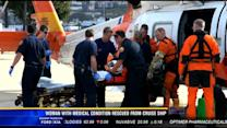 Woman with medical condition rescued from cruise ship