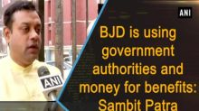 BJD is using government authorities and money for benefits: Sambit Patra