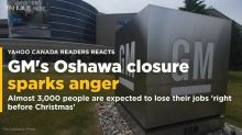Tell us: What do you think of the GM plant closing in Oshawa?