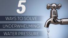 5 Ways to Solve Underwhelming Water Pressure