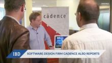 Software Design Firm Cadence Reports Late
