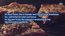 Texas Roadhouse CEO Donating Salary to Workers During Covid-19 Outbreak