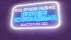 The Giving Pledge: Stephen Schwarzman, Blackstone CEO