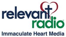 Relevant Radio® Makes Moves to Increase Reach to 220,000,000 persons