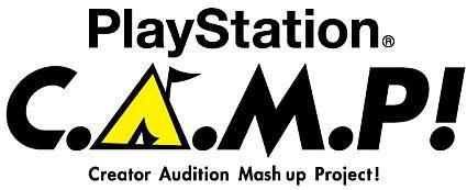 PlayStation goes to CAMP: Creator Audition Mash Up Project