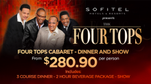 Claim your Sunrise discount to The Four Tops at the Sofitel