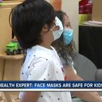 Health expert: Face masks are safe for kids