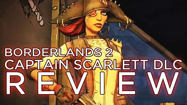 Borderlands 2 DLC REVIEW! Captain Scarlett and Her Pirate's Booty - Rev3Games Originals