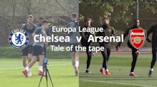 Chelsea v Arsenal Europa League final: Tale of the tape