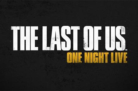 The Last of Us spawns one-night only, live stage show