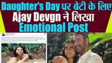 Ajay Devgn Shares a Emotional Post for his Daughter Nysa on Daughter's Day
