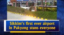 Sikkim's first ever airport in Pakyong stuns everyone