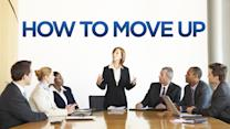 Secrets on how to move up in your career