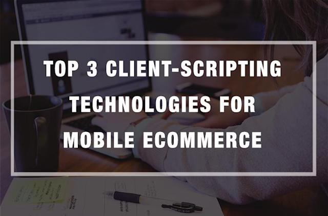 Top 3 Client-Scripting Technologies for Mobile eCommerce