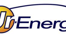 Ur-Energy Announces Cost-Saving Measures