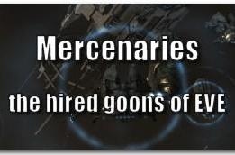 EVE Evolved: Mercenaries, the hired goons of EVE