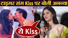 Ananya Panday REACTS on her kissing scene with Tiger Shroff in SOTY 2; Check Out