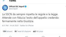 Napoli: 'Rispettiamo le regole e la legge, fiducia nella Giustizia'. La strategia e perché pensa di vincere