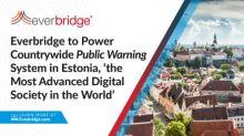 """Everbridge wurde ausgewählt, um das landesweite Krisenwarnsystem in Estland, """"der fortschrittlichsten digitalen Gesellschaft der Welt"""", zu betreiben"""