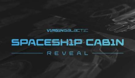 Virgin Galactic 將於 7 月 28 日在線上公開 SpaceShipTwo 的客艙