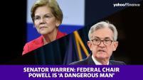 Senator Elizabeth Warren denounces Federal Chair Jerome Powell, says he is 'dangerous'