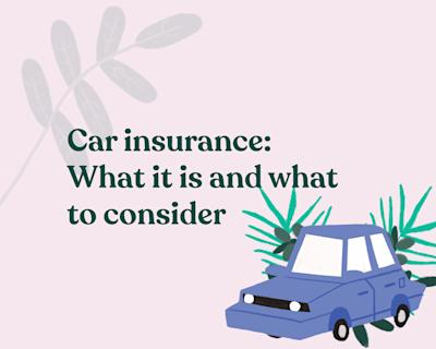 How to get car insurance: A comprehensive guide