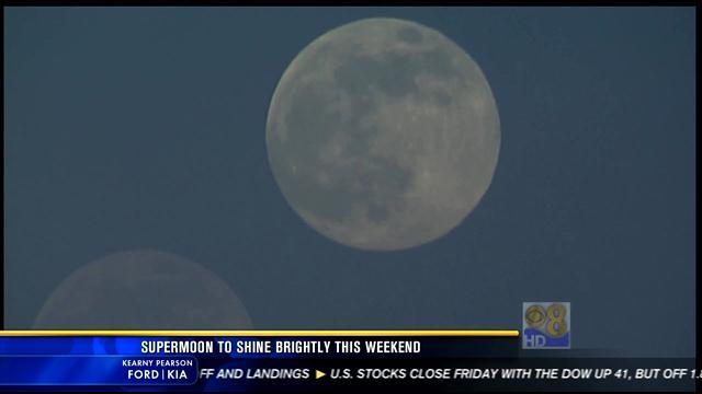 Supermoon to shine brightly this weekend
