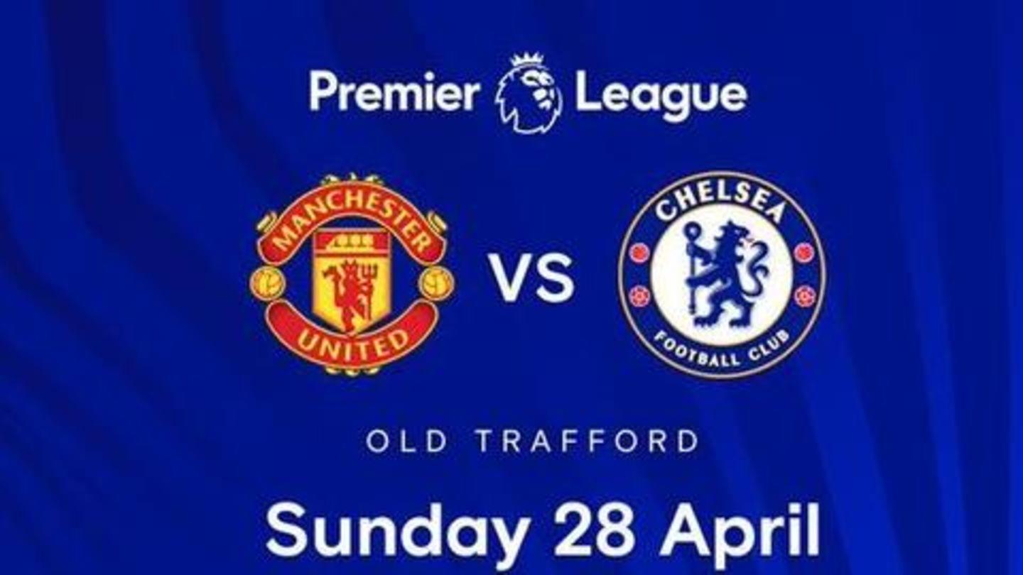 Manchester United vs Chelsea: Match preview, head-to-head records and  Dream11