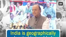 India is geographically located in troubled region: Arun Jaitley