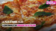 La Pizza ci rende felici