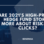 Are 2021's High-Profile Hedge Fund Stories More About Risks Or Clicks?