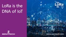 Semtech's LoRa Technology Drives Proven, Flexible Internet of Things (IoT) Solutions