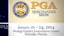 2014 PGA Merchandise Show: Clubs, Apparel, Technology and more!