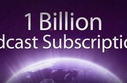 Over one billion podcast subscriptions through the iTunes Store