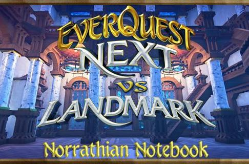 Norrathian Notebook: The key differences between EverQuest Next and Landmark