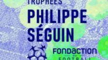 Foot - Amateurs - Clubs amateurs: le Fondaction du football lance la 13e édition des Trophées Philippe Séguin