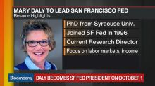 San Francisco Fed Names Mary Daly as President