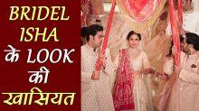 Isha Ambani complete Bridal Look
